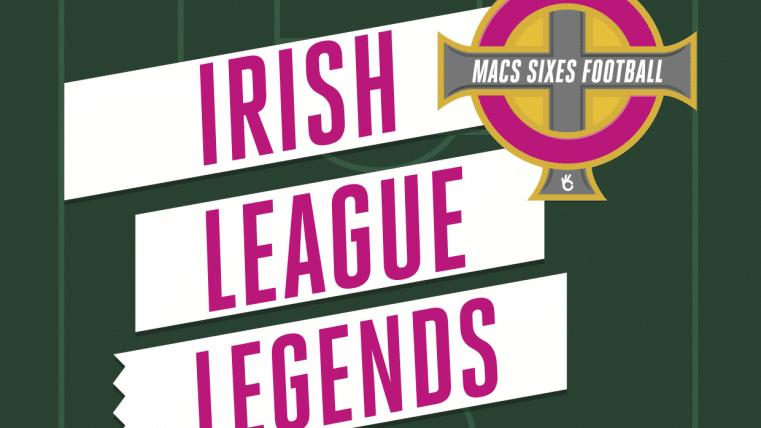 Irish league Legends