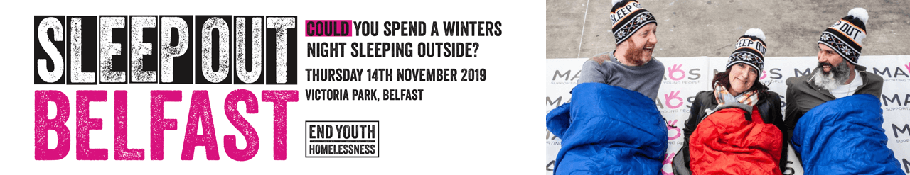 Sleepout Belfast 2019 to end youth homelessness